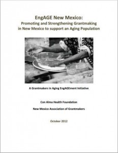 EngAGE New Mexico: Promoting and Strengthening Grantmaking in New Mexico to support an Aging Population