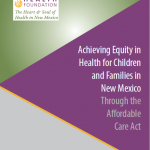 Health Equity in New Mexico Through the Affordable Care Act