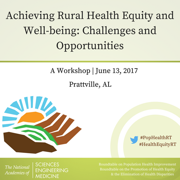 Achieving Rural Health Equity and Well-being: Challenges and Opportunities