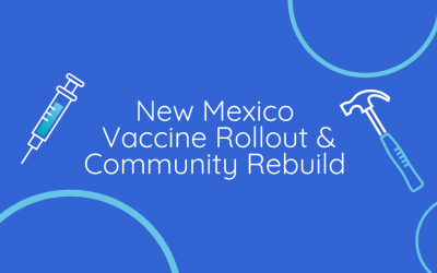 Vaccine Rollout & Community Rebuild